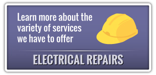 Learn more about the variety of services we have to offer | Electrical Repairs